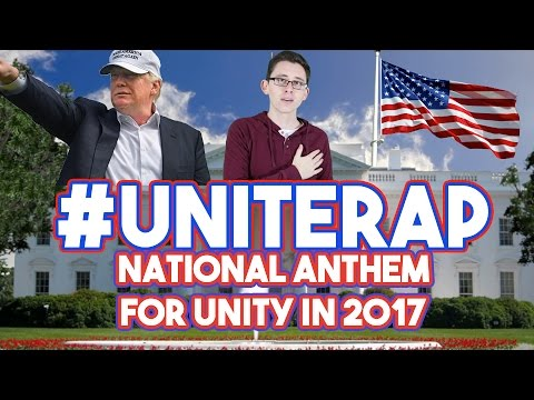 #UNITERAP – National Anthem for Unity in 2017 Under President Trump
